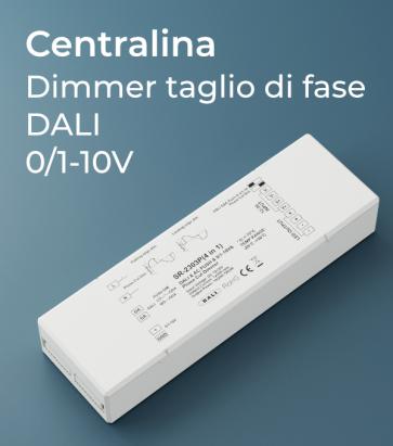 Centralina Dimmer Taglio di fase - DALI - 0/1-10V - Pulsante AC