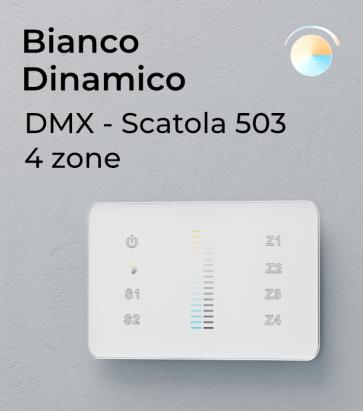 Master DMX Touch - Dimmer e Bianco Dinamico - 4 ZONE - Per scatola Standard 503