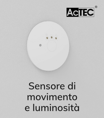 Sensore di Movimento e di Luminosità - AcTEC