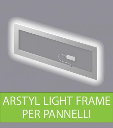 Arstyl Light Frame - Cornice Luminosa per Pannelli Arstyl Wall Panels