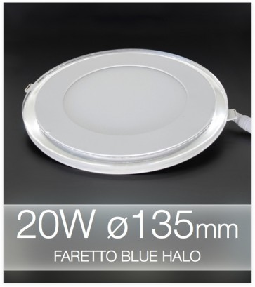 Lampada da Incasso Tonda 20W BLUE HALO BIANCO NATURALE (Lampada Downlight)