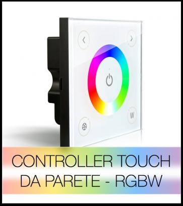 Controller RGBW PWM touch da parete per Strisce LED