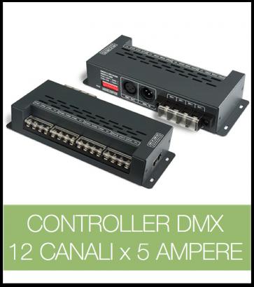 Controller DMX 12 CANALI x 5 Ampere per strisce LED
