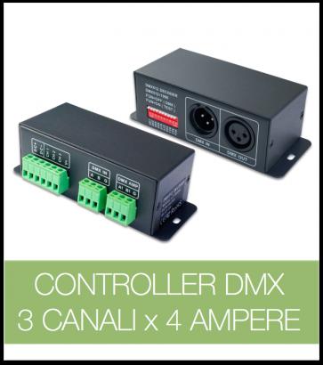 Controller DMX 3 CANALI x 4 Ampere per strisce LED.