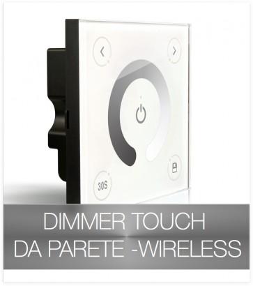 Dimmer Touch da Parete  Wireless + Centralina 12A o 20A + Telecomando IN OMAGGIO