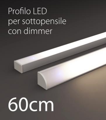 Profilo LED Completo per Sottopensile con Dimmer Touch - Personalizzabile - 60cm