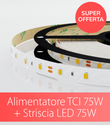 "SUPER OFFERTA TCI - Alimentatore TCI 75W Made in Italy + Striscia LED 2835 ""PRO"" 60LED/m - 5 Metri - 75W - BIANCO CALDO / NATURALE / FREDDO"