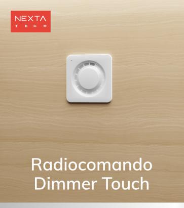 Radiocomando Touch Nexta - Funzione ON/OFF e Dimmer