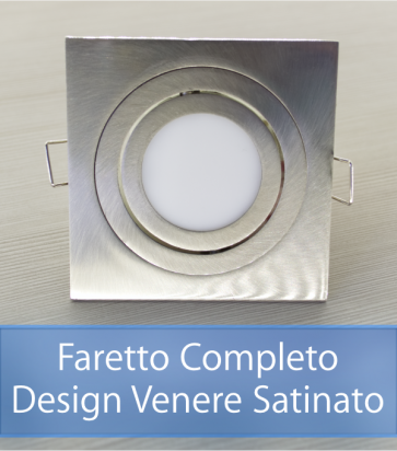 Faretto completo Satinato con PCB 11W - Design VENERE - Dimmerabile - Made In Italy