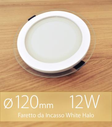 """FINE SCORTE - Faretto da Incasso Tondo """"White Halo"""" 12W BIANCO CALDO (Lampada Downlight)"""