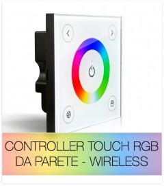 Controller RGB Touch da Parete  Wireless + Centralina 12A o 20A + Telecomando IN OMAGGIO
