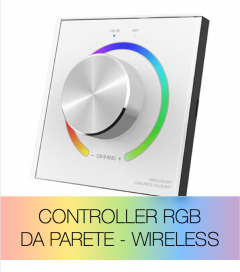 Controller RGB da Parete con Rotella - Wireless - Per strisce LED - SUPER OFFERTA