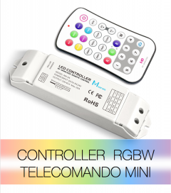 Controller RGBW a pulsanti - Telecomando MiNi + Centralina 20A