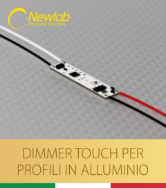 Newlab L156 - Dimmer Touch per installazione in Profili in Alluminio