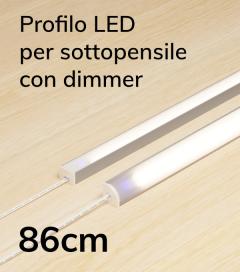 Profilo LED Completo per Sottopensile con Dimmer Touch - Personalizzabile - 86cm