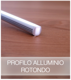 Profilo Rotondo in Alluminio per Strisce LED