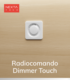 Radiocomando Touch Nexta - Funzione ON/OFF e Dimmer