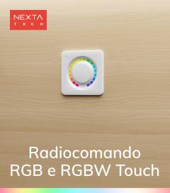 Radiocomando RGBW e RGB Touch Nexta - Funzione ON/OFF, Controller RGB e RGBW