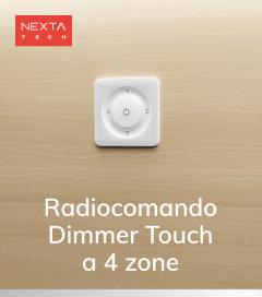 Radiocomando Touch a 4 zone - Funzione ON/OFF e Dimmer - Nexta