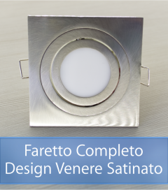 Faretto completo Satinato con PCB SAMSUNG 9W - Design VENERE - Dimmerabile - Made In Italy