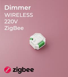 Dimmer ZigBee 220V AC - Wireless e Push-Button