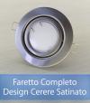 Faretto completo Satinato con PCB SAMSUNG 9W - Design CERERE - Dimmerabile - Made In Italy